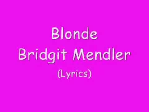 Blonde Bridgit Mendler Lyrics
