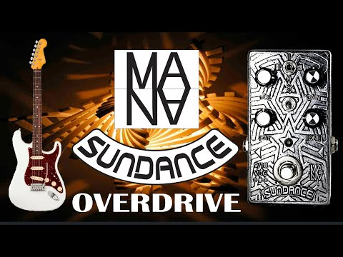 MANA SUNDANCE Overdrive Pedal_clip with Singlecoils