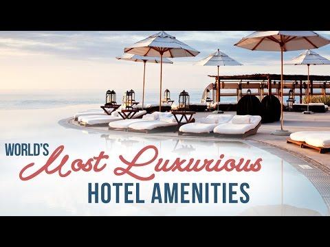 9 Over-the-Top Luxury Hotel Amenities