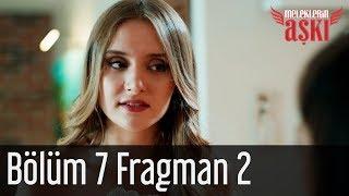 Meleklerin Aşkı 7. Bölüm 2. Fragman