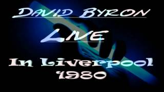 David Byron - 1980 Live in Liverpool (Eight Songs)