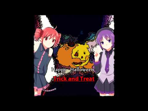 【UTAUカバー】Trick and Treat【Defoko & Kasane Teto】