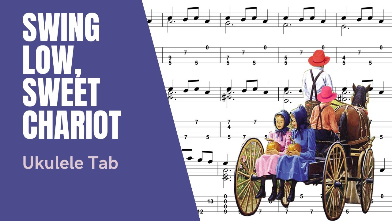 Swing low sweet chariot ukulele tutorial tablature youtube swing low sweet chariot ukulele tutorial tablature hexwebz Image collections