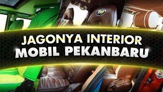 Jagonya Interior Mobil Pekanbaru