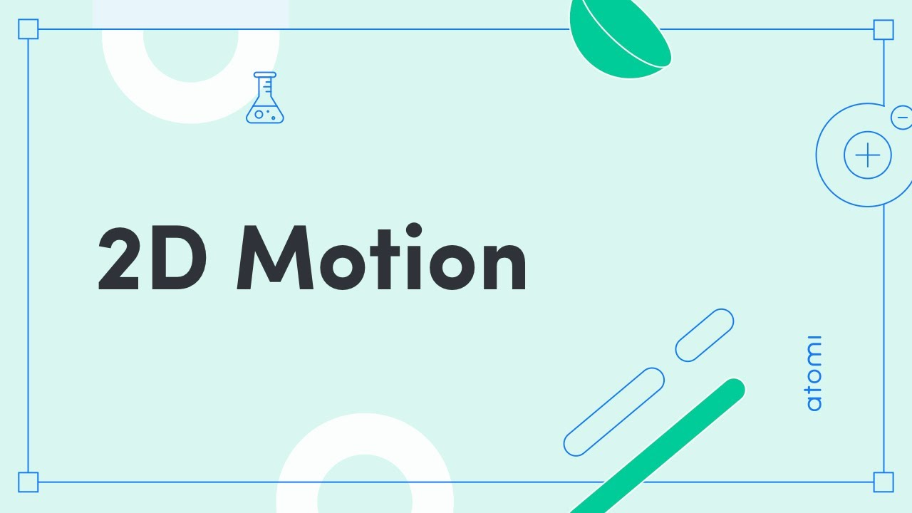 HSC Physics - 2D Motion (New Syllabus)