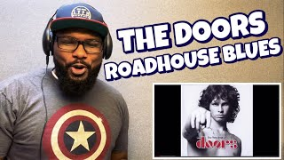 Download THE DOORS - ROADHOUSE BLUES REACTION Mp3 and Videos