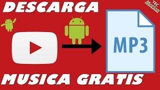 Descarga Musica Youtube Gratis 2018 MP3 Facil Android