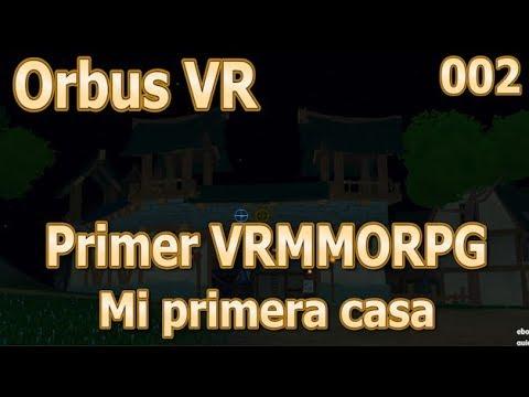 Mi primera casa virtual - Orbus VR #002