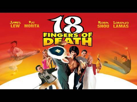 18 Fingers of Death! is listed (or ranked) 23 on the list The Best Lorenzo Lamas Movies