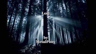 MetalPony - Lost (Melodic Metalcore)