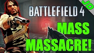 Battlefield 4 - Red Dead Redemption - MASS MASSACRE