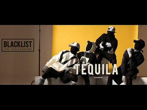 Blacklist feat Carla's Dreams Tequila Remix