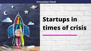 INNOVATION PANEL || WEEK 1 || Startups in time of crisis || 2/2