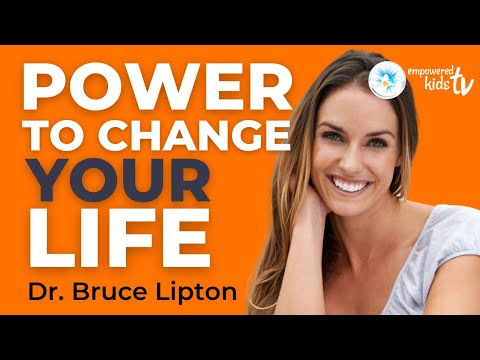 Dr Bruce Lipton - The Power to change your life