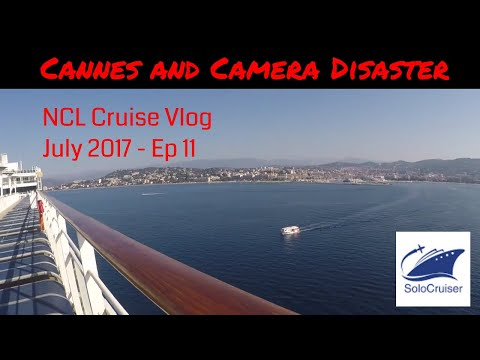 NCL Epic - 7 day round trip Barcelona - Day 6 Evening Cannes & a camera disaster ! Vlog 11