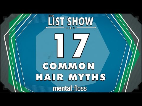 17 Crazy Hair Myths (incl. Can a MARCHING BAND cause HAIR LOSS?!) - mental_floss - List Show (244) video