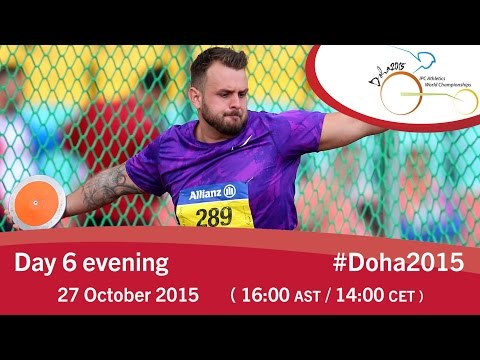 Day 6 evening | 2015 IPC Athletics World Championships, Doha
