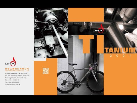 Professional Builder of Titanium Bike Components - Taiwan ORA Engineering Co., Ltd.