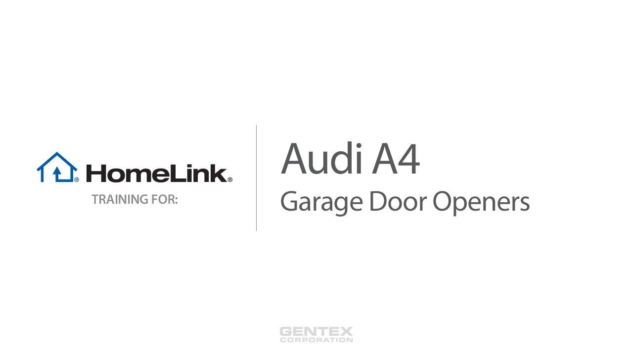 2017 Audi A4 HomeLink Garage Door Opener Training - YouTube