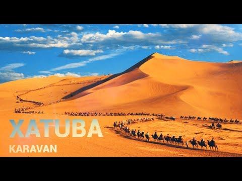 XATUBA _ KARAVAN // Хатуба Караван