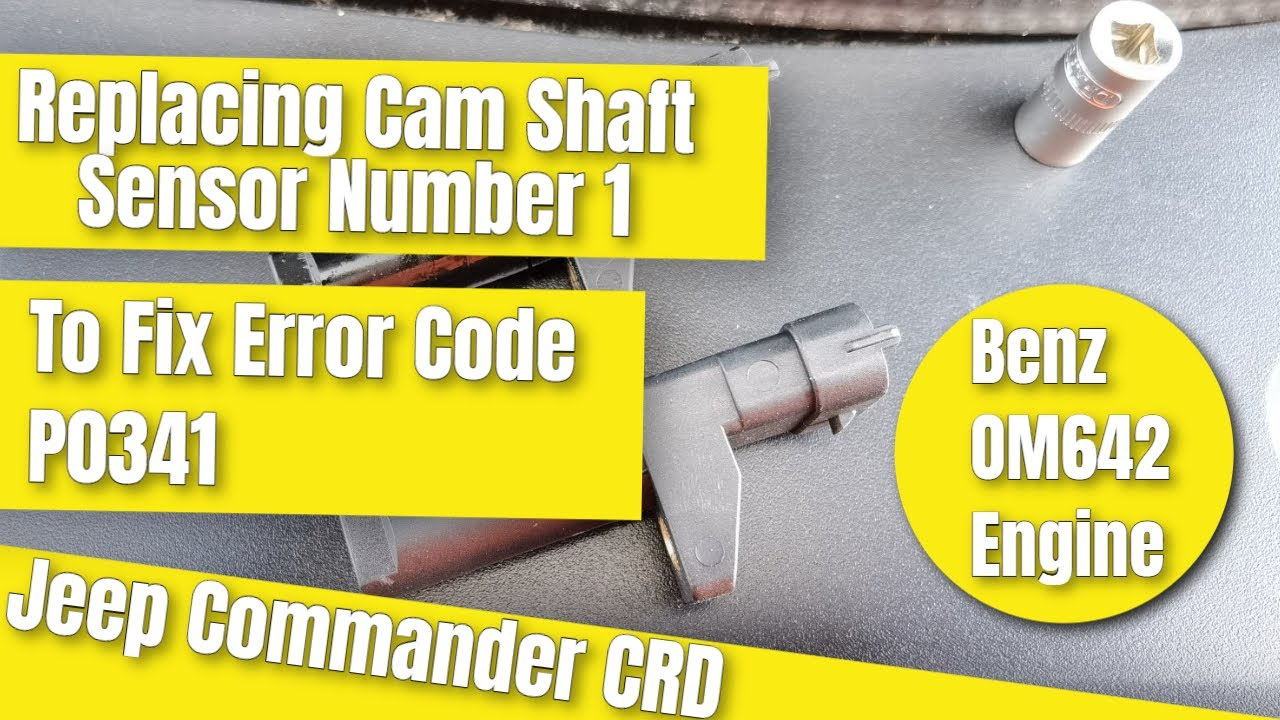 Replacing Cam Shaft Sensor 1 on Jeep Commander (OM642) for Code P0341