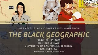 The Black Geographic 2020 - Spatial Poetics
