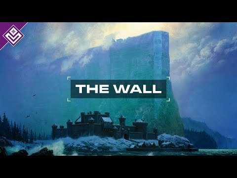 The Wall  A Song of Ice & Fire  Atlas
