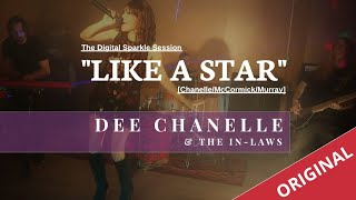 """""""Like a Star"""" [ORIGINAL] (Chanelle/McCormick/Murray) performed by Dee Chanelle & The in Laws"""