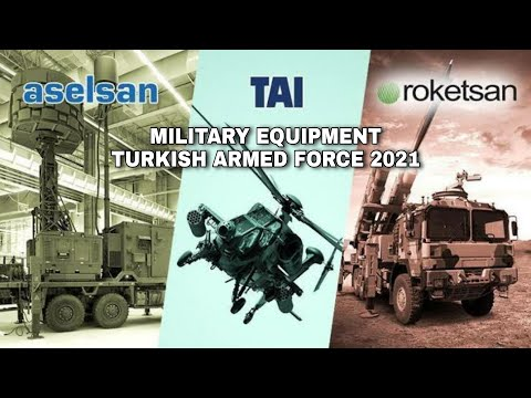 List of Military Equipment to be Received by the Turkish Armed Forces in 2021