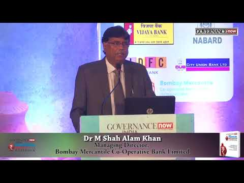 Dr M Shah Alam Khan, Managing Director, Bombay Mercantile Co Operative Bank Limited : FI Casebook