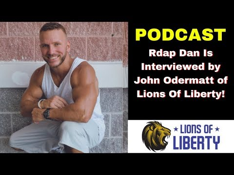 RDAP DAN- Listen here to RDAP DAN being interviewed by Lions Of Liberty. (PODCAST)