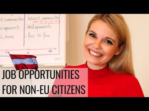 Austria Work Visa Requirements: Immigration to Austria for non EU citizens