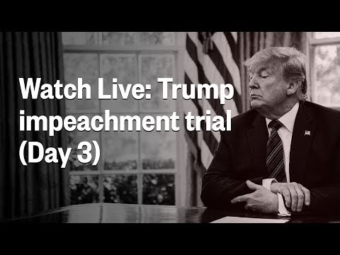 Senate Impeachment Trial Of President Trump | Day 3 | NBC News (Live Stream Recording)