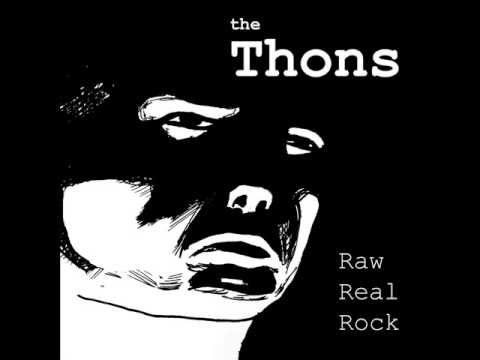 The Thons - Wasted