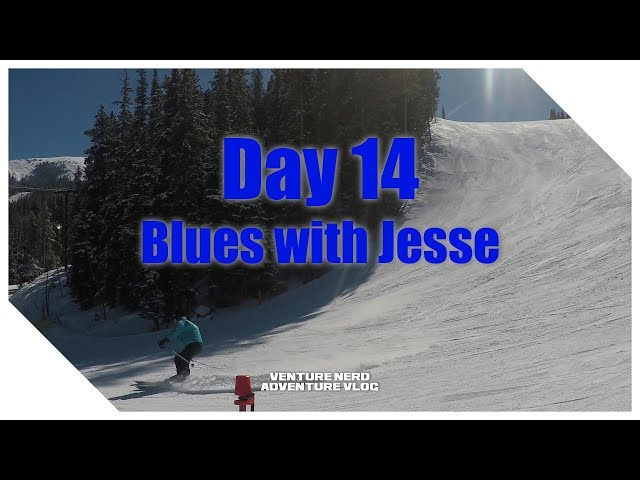 Skiing Keystone - Day 14 - Blues with Jesse the Hair!