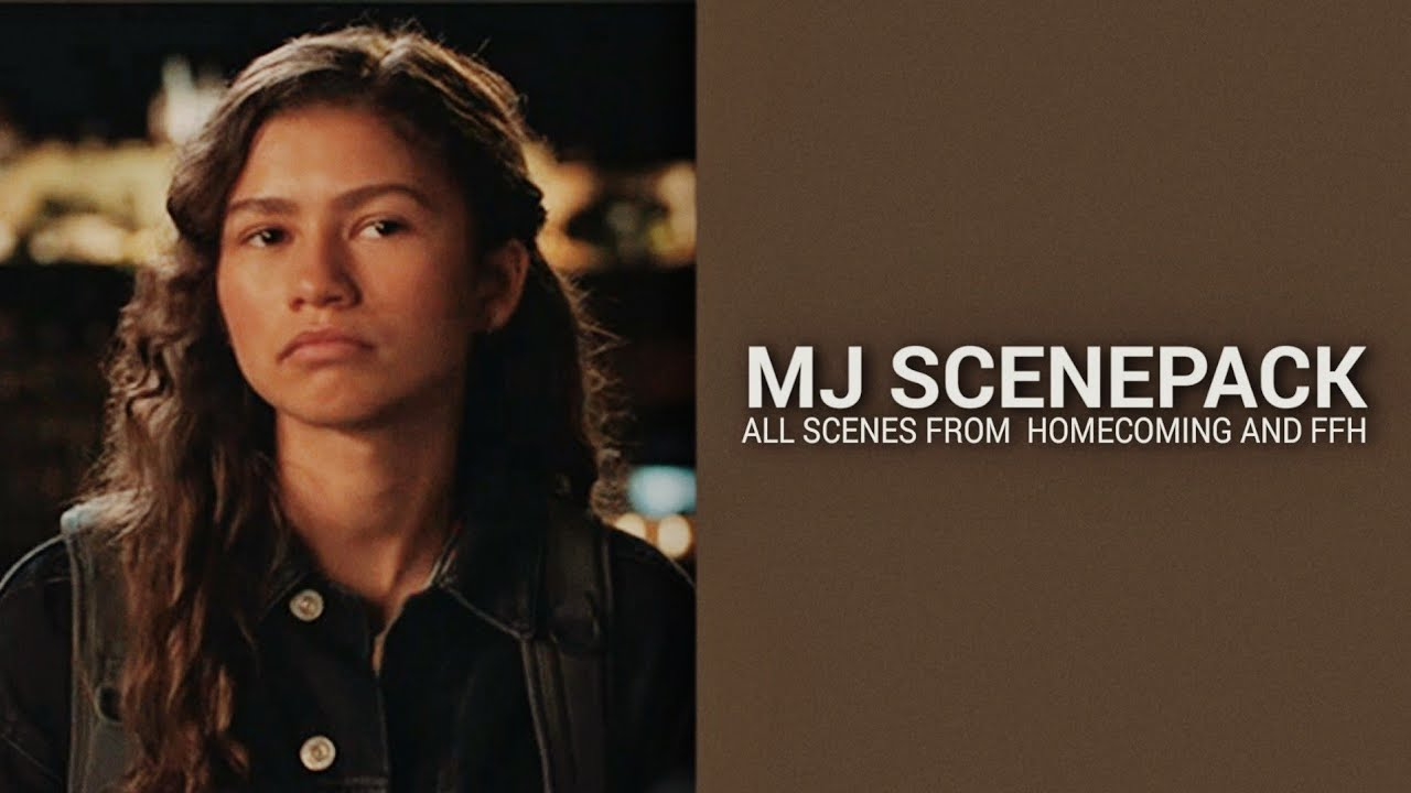 Download mj scenepack [1080p + all scenes from homecoming and far from home]