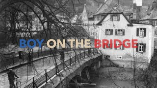 Boy on the Bridge Book Trailer