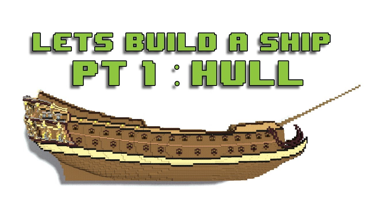 Minecraft : Let\'s Build a Ship pt.1 Hull - YouTube