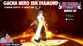 Gacha Hero 15k Diamond - Bleach Mobile 3d (IND) Android Anime Action-RPG