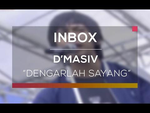 D'Masiv - Dengarlah Sayang (Live on Inbox)