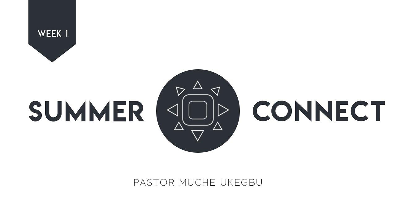 Summer Connect   Week 1