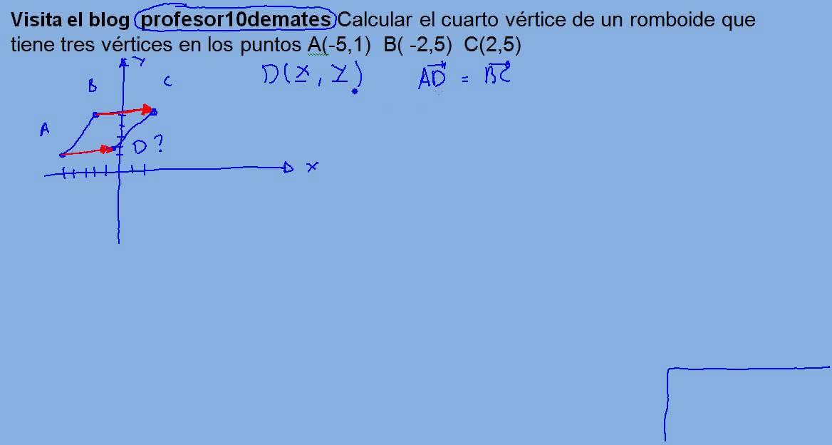 Calcular el cuarto vértice de un romboide - YouTube