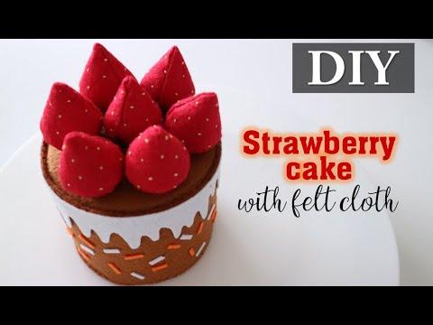 DIY#02 | Hướng dẫn làm bánh dâu tây bằng vải nỉ | How to make strawberry cake with felt cloth