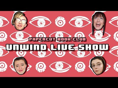 👁️ UNWIND Live Show | Papercut Book Club