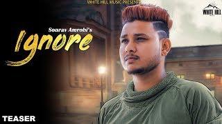 Ignore (Teaser) Sourav Amrohi | Rel. On 29th June | White Hill Music