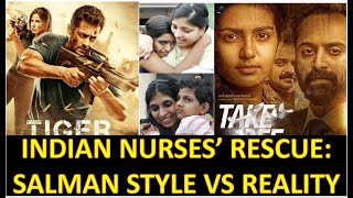 2014 Indian Nurses' Iraq Rescue Mission Malayalam Movie 'Take Off' vs Salman's 'Tiger Zinda Hai'