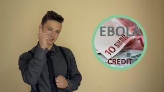 EBOLA CREDIT - Patiesā ātro kredītu reklāma