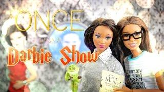 The Darbie Show:  Once Upon a Darbie Show
