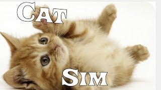 Cat Sim - СИМУЛЯТОР Маленького КОТЕНКА \ игры про котят \ Любимая игра Eatme.io