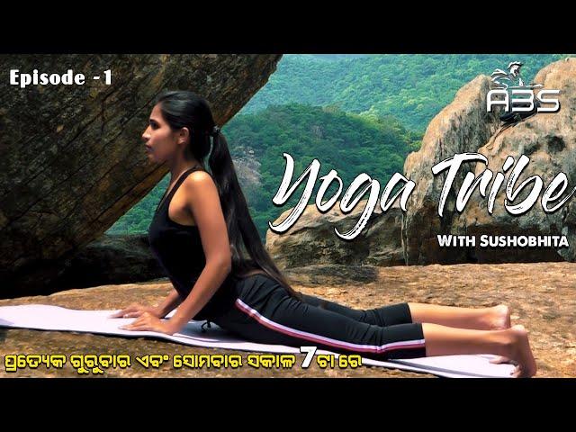 Yoga Tribe Episode -1